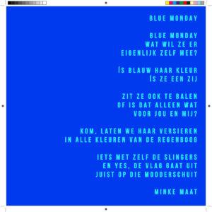 Blue Monday, Minke Maat
